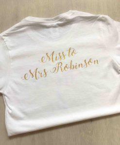 miss to mrs tshirt personalised